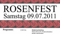 Das Rosenfest findet heuer am 9.7.2011 statt. Programm Rosenfest Kindernachmittag 15:00 Kindernachmittag, Malwettbewerb, Kinderschminken, Kaffee […]